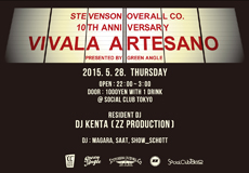 STEVENSON OVERALL CO.  10TH ANNIVERSARY PARTY 【VIVALA ARTESANO】