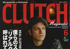 【CLUTCH Magazine Vol.67】