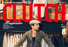 【CLUTCH Magazine×men's file Vol.68】