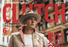 【CLUTCH Magazine Vol.73】