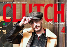 【CLUTCH Magazine Vol.77】