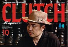 【CLUTCH Magazine Vol.81】