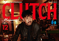 【CLUTCH Magazine Vol.82】